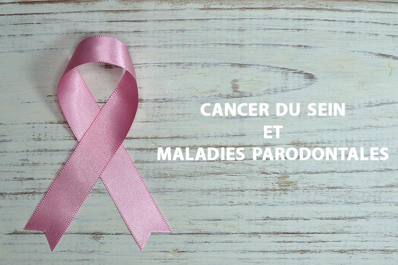 Risque de cancer du sein et maladies parodontales